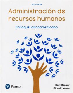 ADMINISTRACION DE RECURSOS HUMANOS: ENFOQUE LATINOAMERICANO