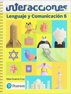LENGUAJE Y COMUNICACION 6 (INTERACCIONES)