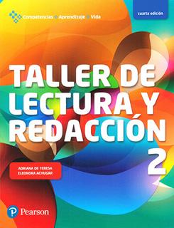 TALLER DE LECTURA Y REDACCION 2 (COMPETENCIAS, APRENDIZAJE Y VIDA)