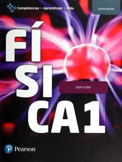 FISICA 1 (COMPETENCIAS, APRENDIZAJE Y VIDA)
