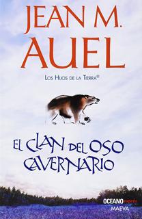LOS HIJOS DE LA TIERRA 1: EL CLAN DEL OSO...