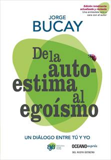 DE LA AUTOESTIMA AL EGOISMO (BOLSILLO)