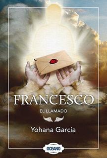 FRANCESCO: EL LLAMADO