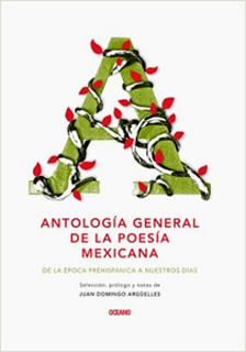 ANTOLOGIA GENERAL DE LA POESIA MEXICANA