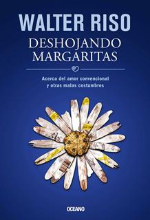 DESHOJANDO MARGARITAS: ACERCA DEL AMOR CONVENCIONAL