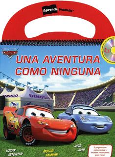 APRENDE JUGANDO: CARS UNA AVENTURA COMO NINGUNA