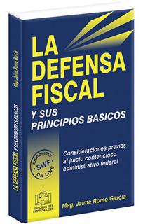 LA DEFENSA FISCAL Y SUS PRINCIPIOS BASICOS