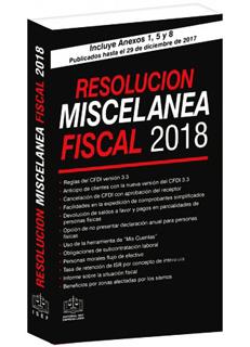 RESOLUCION MISCELANEA FISCAL 2018