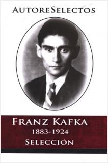 FRANZ KAFKA 1883-1924 (SELECCION)
