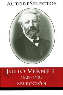 JULIO VERNE 1: 1828-1905 (SELECCION)
