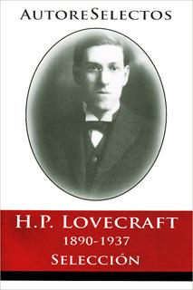 H. P. LOVECRAFT 1890-1937 (SELECCION)