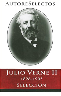 JULIO VERNE 2: 1828-1905 (SELECCION)