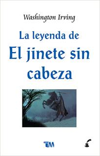 LA LEYENDA DE EL JINETE SIN CABEZA