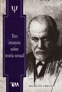 TRES ENSAYOS SOBRE TEORIA SEXUAL