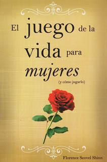 EL JUEGO DE LA VIDA PARA MUJERES (Y COMO JUGARLO)
