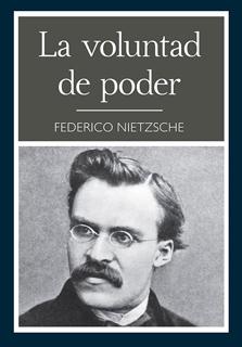 LA VOLUNTAD DE PODER