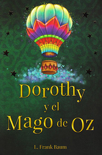 DOROTHY Y EL MAGO DE OZ