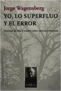 YO, LO SUPERFLUO Y EL ERROR: HISTORIAS DE VIDA Y...