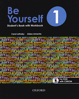 BE YOURSELF 1 STUDENTS BOOK WITH WORKBOOK...