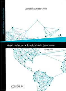 DERECHO INTERNACIONAL PRIVADO: PARTE GENERAL (INCLUYE CD)