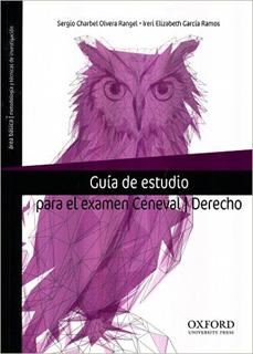 GUIA DE ESTUDIO PARA EL EXAMEN CENEVAL: DERECHO