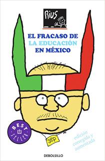 EL FRACASO DE LA EDUCACION EN MEXICO (EDICION...