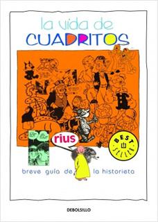 LA VIDA DE CUADRITOS: BREVE GUIA DE LA HISTORIETA