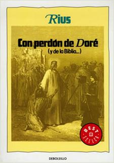 CON PERDON DE DORE (Y DE LA BIBLIA...)