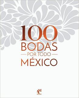 100 BODAS POR MEXICO