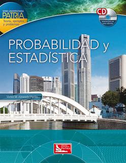PROBABILIDAD Y ESTADISTICA (INCLUYE CD)