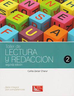 TALLER DE LECTURA Y REDACCION 2 (SERIE INTEGRAL...