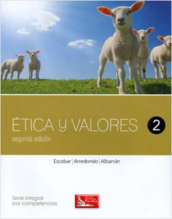 ETICA Y VALORES 2 (SERIE INTEGRAL POR...