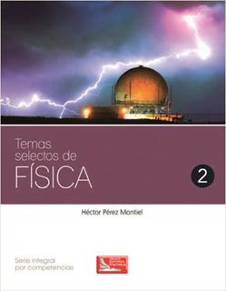 TEMAS SELECTOS DE FISICA 2