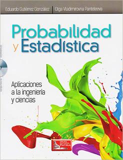 PROBABILIDAD Y ESTADISTICA: APLICACIONES A LA...