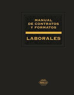 MANUAL DE CONTRATOS Y FORMATOS LABORALES