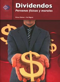 DIVIDENDOS: PERSONAS FISICAS Y MORALES