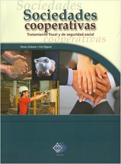 SOCIEDADES COOPERATIVAS: TRATAMIENTO FISCAL Y DE...