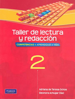 TALLER DE LECTURA Y REDACCION 2 (COMPETENCIAS,...