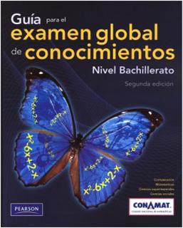 GUIA PARA EL EXAMEN GLOBAL DE CONOCIMIENTOS:...