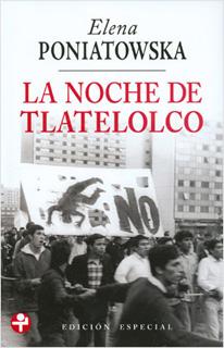 LA NOCHE DE TLATELOLCO (ED. ESPECIAL)