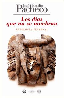 LOS DIAS QUE NO SE NOMBRAN: ANTOLOGIA PERSONAL...