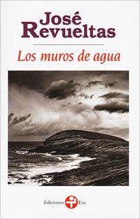 LOS MUROS DE AGUA (BOLSILLO)