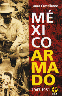 MEXICO ARMADO 1943-1981 (BOLSILLO)