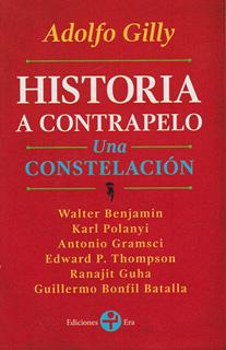 HISTORIA A CONTRAPELO: UNA CONSTELACION (BOLSILLO)