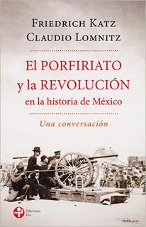 EL PORFIRIATO Y LA REVOLUCION EN LA HISTORIA DE...