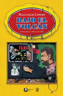 BAJO EL VOLCAN (EDICION ILUSTRADA)