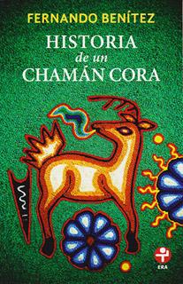 HISTORIA DE UN CHAMAN CORA (BOLSILLO)