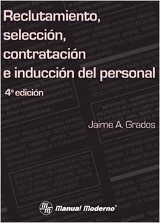 RECLUTAMIENTO, SELECCION, CONTRATACION E...