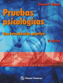 PRUEBAS PSICOLOGICAS: UNA INTRODUCCION PRACTICA