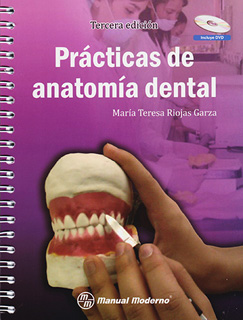 PRACTICAS DE ANATOMIA DENTAL (INCLUYE CD)